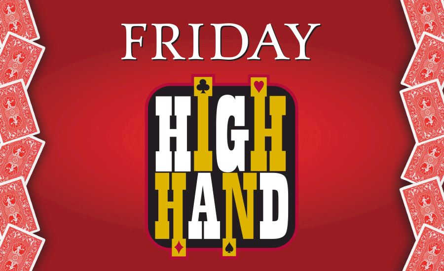 Friday High Hand