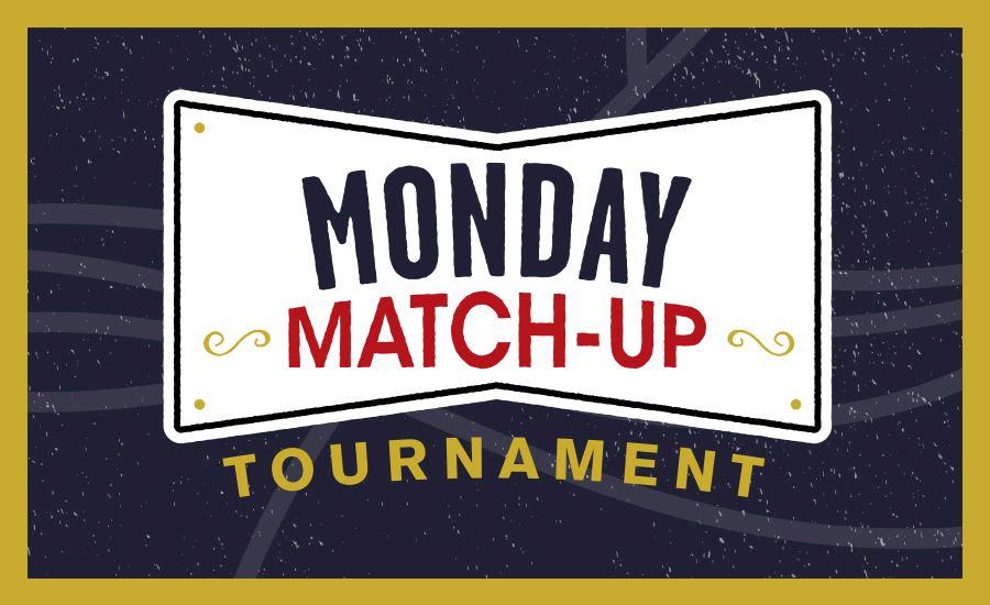 Monday Match-Up