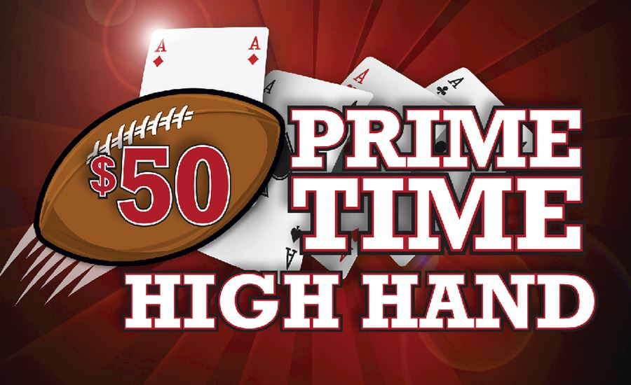 $50 Prime Time High Hand