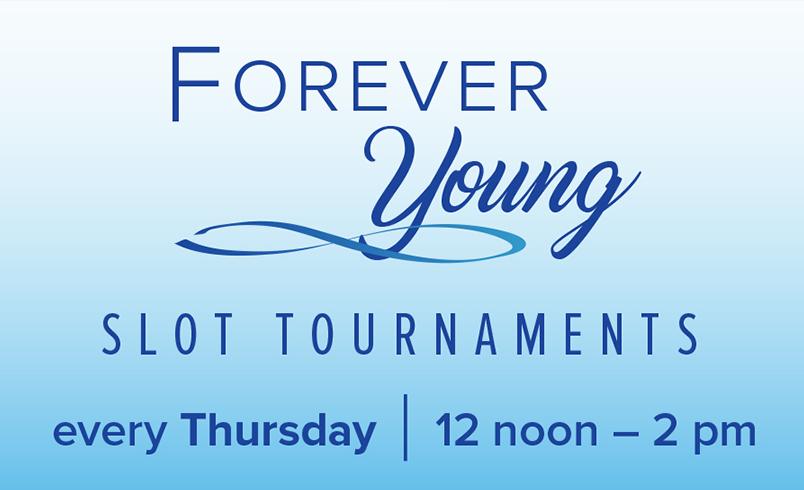 Torneo de tragamonedas Forever Young en Cache Creek Casino Resort, Brooks